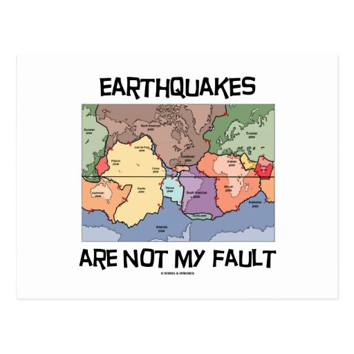 Los terremotos no son mi falta (la tectónica de tarjeta postal