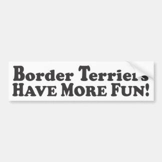 ¡Los terrieres de frontera se divierten más! - Peg Pegatina Para Auto