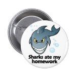 Los tiburones comieron mi preparación pins