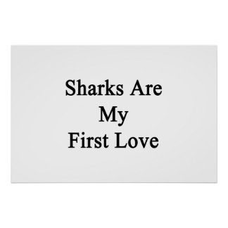 Los tiburones son mi primer amor póster