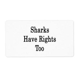 Los tiburones tienen derechas también etiquetas de envío
