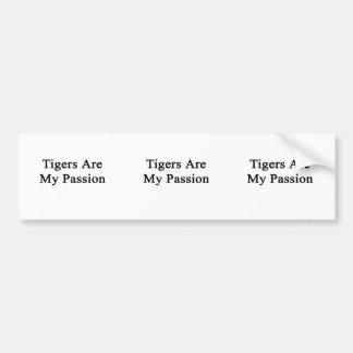 Los tigres son mi pasión etiqueta de parachoque