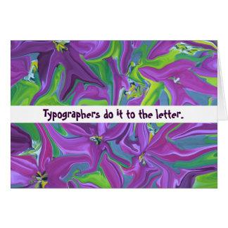 Los tipógrafos lo hacen a la letra tarjeta de felicitación
