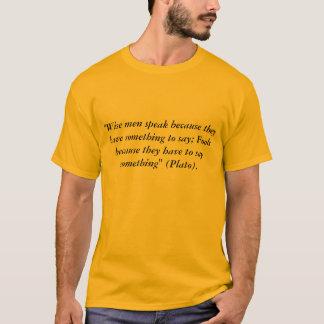 Los tontos hablan la camiseta de la cita de Platón
