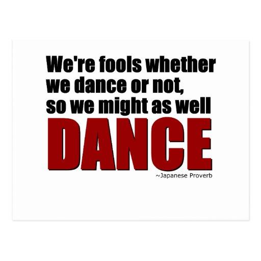 Los tontos pudieron también bailar tarjetas postales