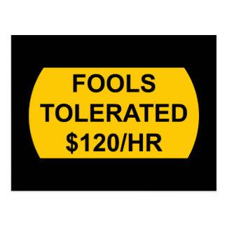 Los tontos toleraron $120/Hour Postales