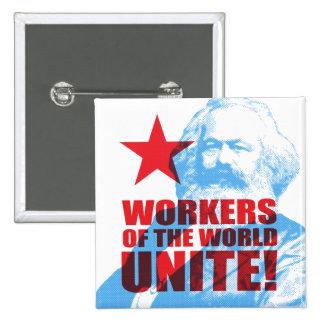 ¡Los trabajadores de Karl Marx del mundo unen! Pin Cuadrada 5 Cm