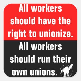 los trabajadores deben tener la derecha de pegatina cuadrada