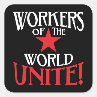 ¡Los trabajadores del mundo unen! Lema marxista Pegatina Cuadrada