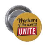 Los trabajadores del mundo UNEN Pins