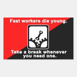 los trabajadores rápidos mueren pegatina