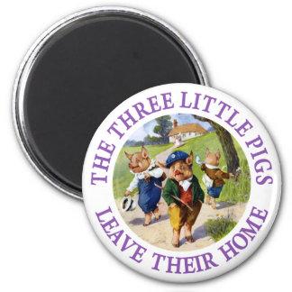 Los tres pequeños cerdos salen de su hogar imán redondo 5 cm
