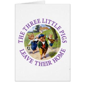Los tres pequeños cerdos salen de su hogar tarjeta de felicitación