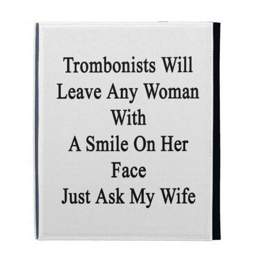 Los trombones dejarán a cualquier mujer con una so