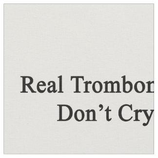 Los trombones reales no lloran telas
