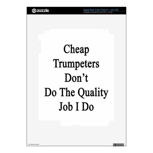 Los trompetistas baratos no hacen el trabajo de la iPad 3 skin