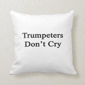 Los trompetistas no lloran almohadas