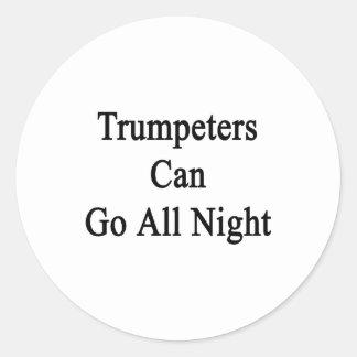 Los trompetistas pueden ir toda la noche pegatinas redondas