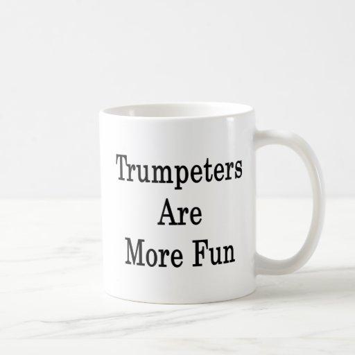 Los trompetistas son más diversión taza de café