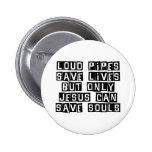 Los tubos ruidosos Jesús ahorran Pin Redondo 5 Cm