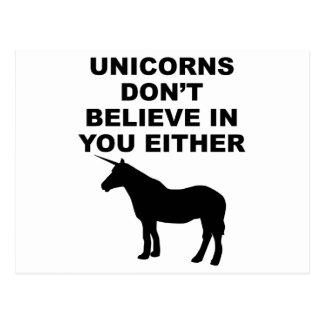 Los unicornios no creen en usted tarjeta postal