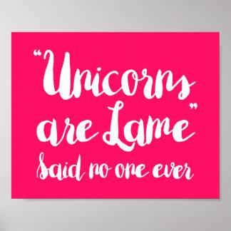 Los unicornios son hoja de metal dicha nadie nunca póster