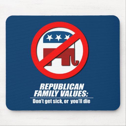 Los valores republicanos - no consiga enfermo alfombrillas de raton
