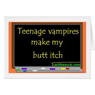 Los vampiros adolescentes hacen mi picor del extre tarjeta de felicitación