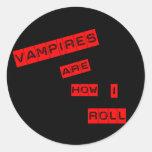 Los vampiros son cómo ruedo pegatina redonda