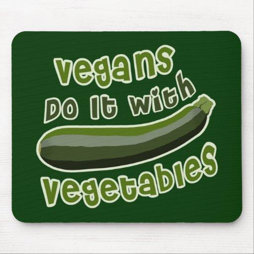 Los veganos lo hacen con las verduras tapetes de ratón