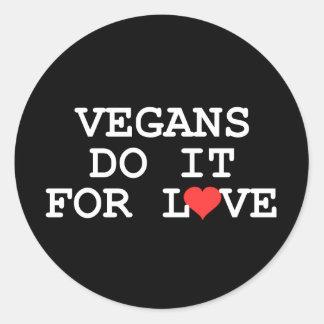 Los veganos lo hacen para los pegatinas del amor etiquetas redondas