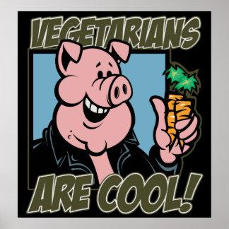 Los vegetarianos son frescos posters