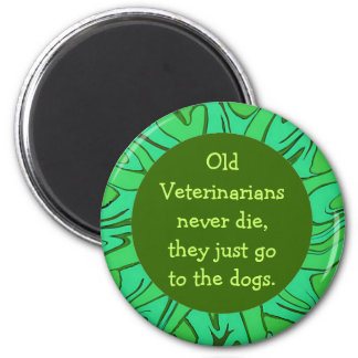 Los veterinarios van a los perros imán redondo 5 cm