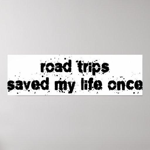 Los viajes por carretera ahorraron mi vida una vez impresiones