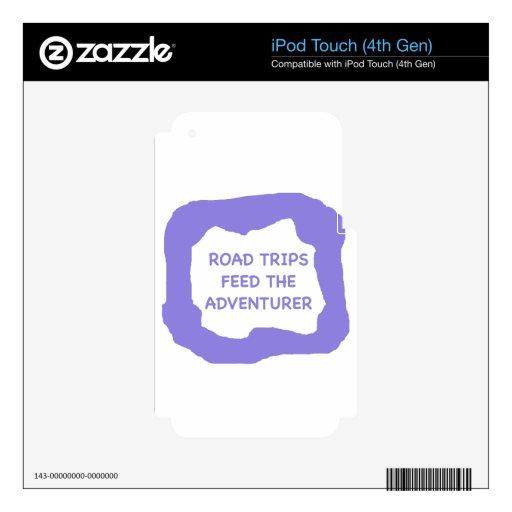 Los viajes por carretera alimentan al aventurero . iPod touch 4G skin