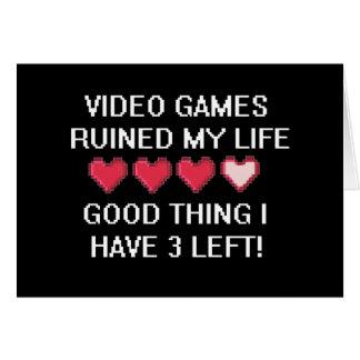 Los videojuegos arruinaron mi estilo de vida 1 tarjeta de felicitación