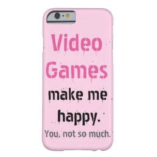 Los videojuegos me hacen feliz. Usted no tanto Funda Barely There iPhone 6
