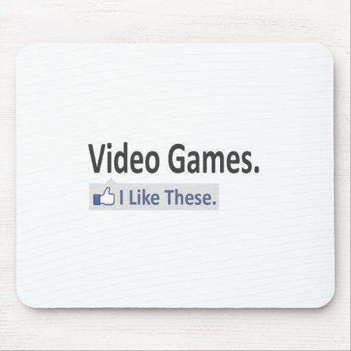 Los videojuegos… tengo gusto de éstos tapetes de ratón