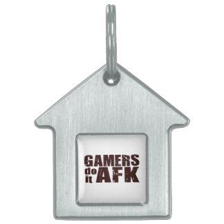 Los videojugadores lo hacen AFK Placas Mascota