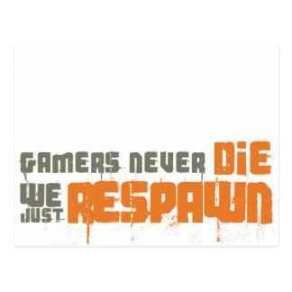 Los videojugadores nunca mueren nosotros apenas Re Postales