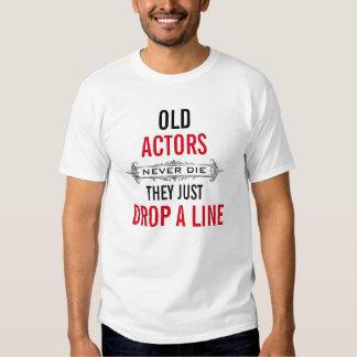 Los viejos actores nunca mueren playera