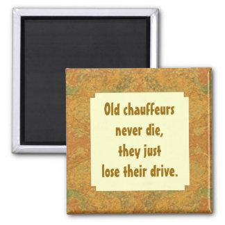 Los viejos chóferes nunca mueren humor imán de nevera