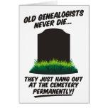 Los viejos Genealogists nunca mueren tarjeta de cu