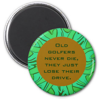 Los viejos golfistas nunca mueren chiste imán de frigorifico