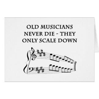 """Los """"viejos músicos nunca mueren"""" tarjeta de"""