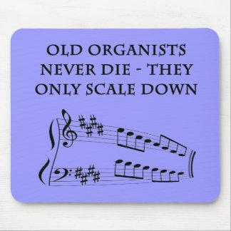 """Los """"viejos organistas nunca mueren"""" mousepad"""