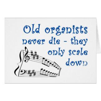 """Los """"viejos organistas nunca mueren"""" tarjeta de"""