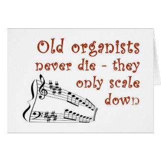 """Los """"viejos organistas nunca mueren"""" tarjeta en"""