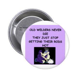 los viejos soldadores nunca mueren pin redondo 5 cm