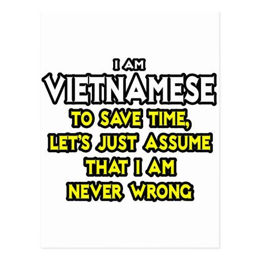 Los vietnamitas… asumen que nunca soy incorrecto postal